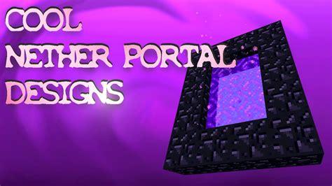 ideas portal 6 nether portal designs ideas minecraft youtube