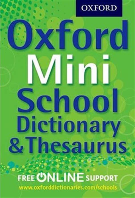 Oxford Mini Dictionary oxford mini school dic thes 2012 d r k 252 lt 252 r sanat