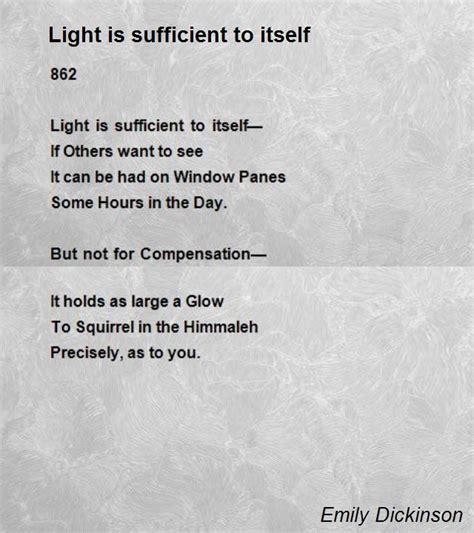 emily dickinson biography poem hunter light is sufficient to itself poem by emily dickinson
