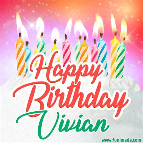 happy birthday gif  vivian  birthday cake  lit candles   funimadacom
