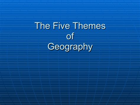 teaching the five themes of geography using the newspaper 1 1 5 themes of geography