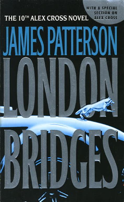 libro london bridges alex cross london bridges by james patterson fictiondb