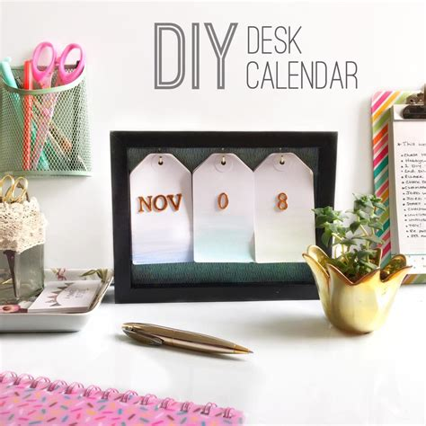Diy Desk Calendar Diy Desk Calendar Make It Your Place To Own Your Space That S So Gemma