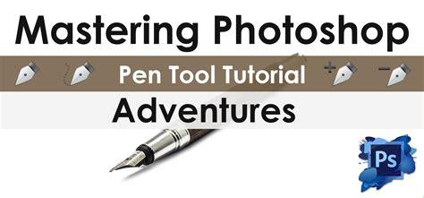 tutorial adventures blogspot best photoshop pen tool tutorial cei