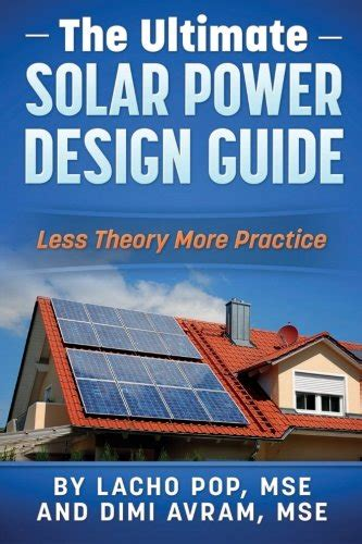 the ultimate concept career guide books the ultimate solar power design guide less theory more