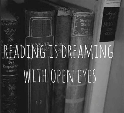 dreaming books best reading quotes sayings and quotations quotlr