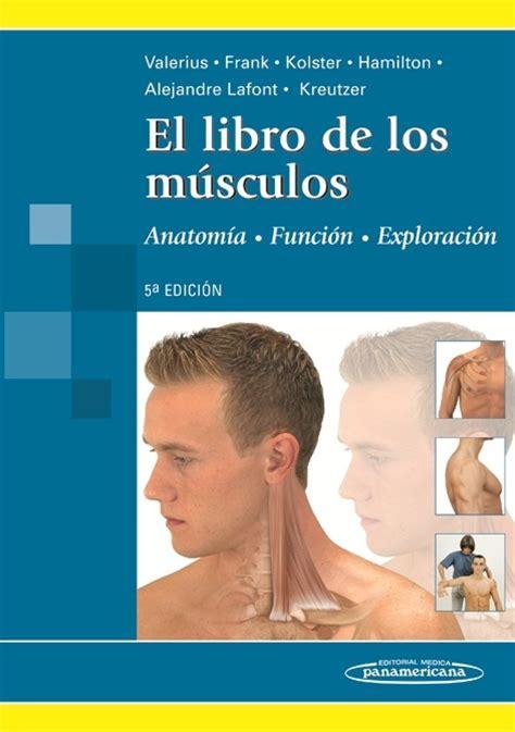 pdf libro los besos en el pan descargar el libro de los m 250 sculos anatom 237 a exploraci 243 n funci 243 n