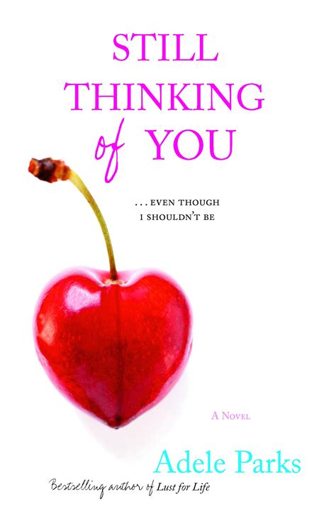 Still Thinking Of You still thinking of you book by adele parks official