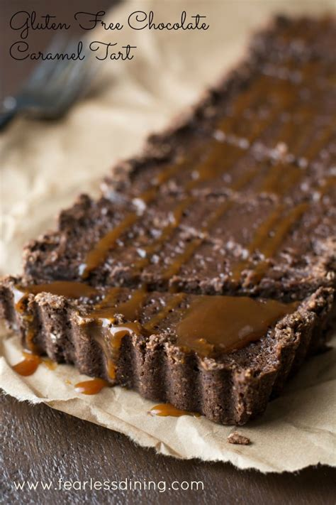 chocolate caramel easy chocolate gluten free tart with caramel fearless dining
