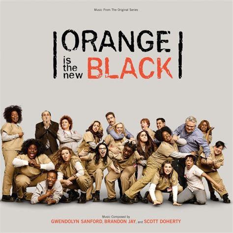 song orange is the new black orange is the new black score album details