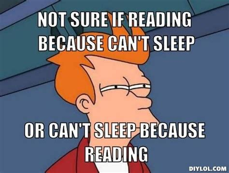 Reading Book Meme - 15 things you ll understand if you stay up too late reading