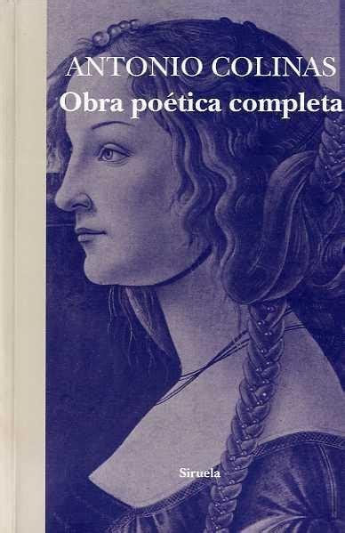 libro obra potica completa obra poetica completa colinas antonio siruela 183 librer 237 a rafael alberti