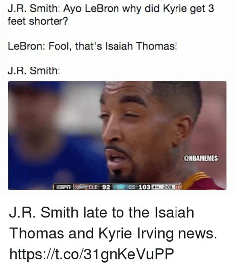 Jr Smith Meme - jr smith ayo lebron why did kyrie get 3 feet shorter