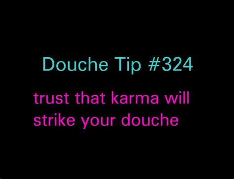 douchebag quotes images  pinterest thoughts truths   true