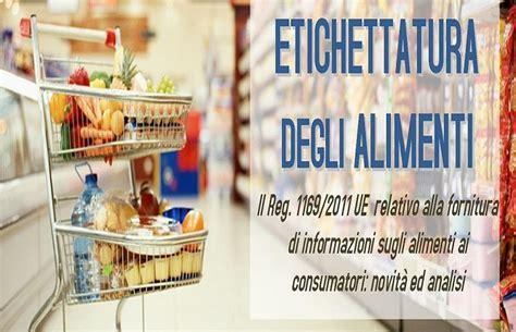 legge etichettatura alimenti etichettatura alimenti in gazzetta il decreto sulle