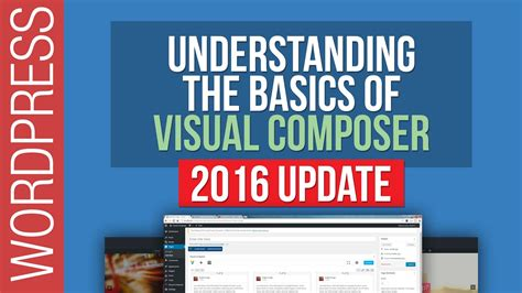 tutorial wordpress visual composer wordpress tutorial visual composer for beginners 2016