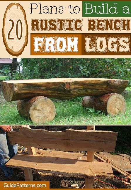 how to build a rustic bench 20 plans to build a rustic bench from logs guide patterns