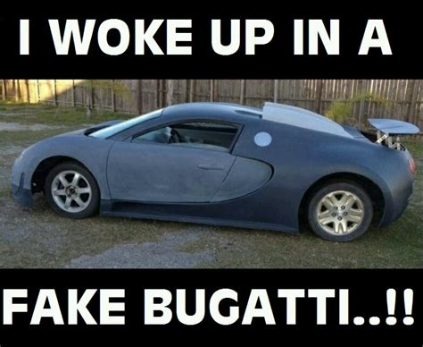 New Bugatti Meme - i woke up in a new bugatti meme