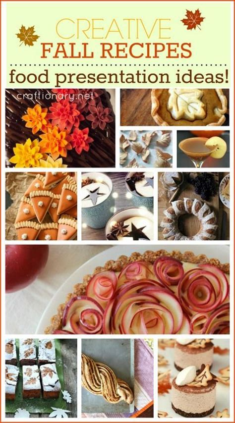 11 creative cing food ideas and recipes that will make food presentation fall recipes and presentation on pinterest
