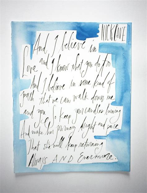 Letter Lyrics Nick Cave Caligraphy Artworkㅣnick Cave The Bad Seeds Into My Arms 200 00 Nick Cave