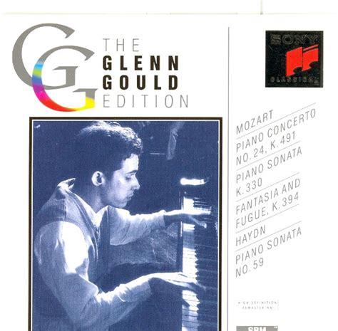 glenn gould no glenn gould mozart piano concerto no 24 k 491 piano sonata k 330 fantasia and fugue