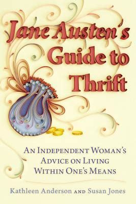 Buku Austen S Guide To Thrift An Independent S Advice On austen s guide to thrift an independent s advice on living within one s means by