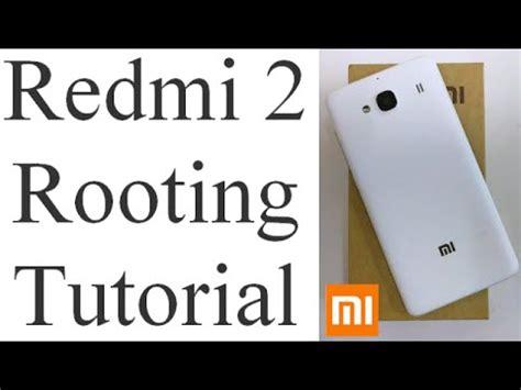 tutorial downgrade xiaomi redmi 2 how to root xiaomi redmi 2 step by step redmi 2 rooting
