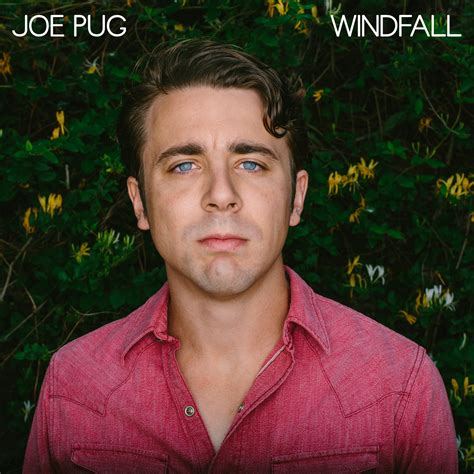 joe pug albums joe pug windfall available march 10th