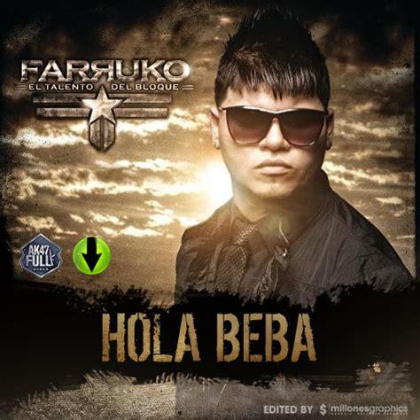 ver videos de farruko gerber deejay farruko hola beba prod by gerber deejay