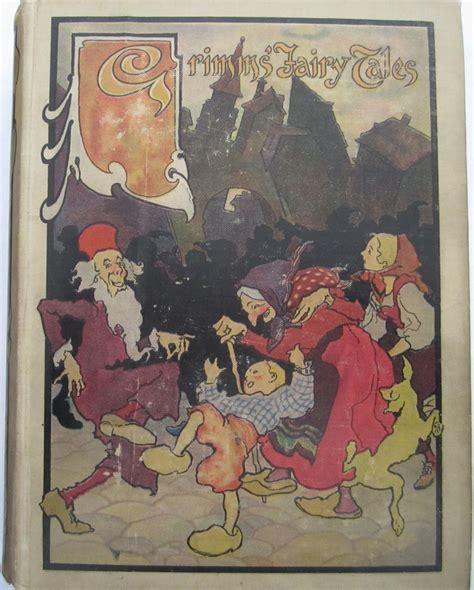 The Brothers Grimm 101 Tales tales of the brothers grimm by brothers grimm 1900