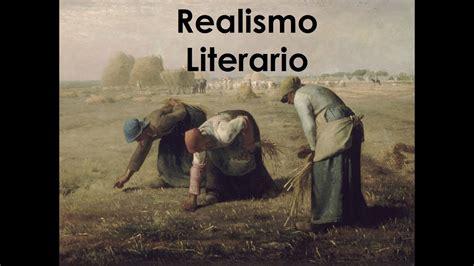 realismo literatura universal  blog  traves del tiempo