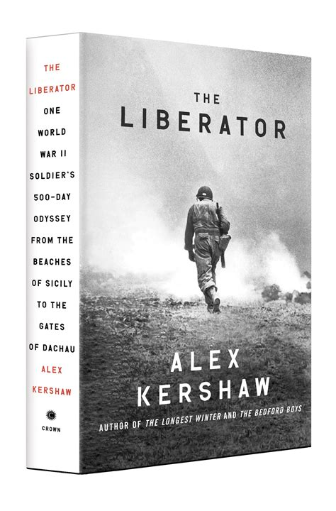 world war ii buffalo books book review the liberator by alex kershaw of la book