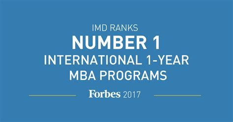 Best One Year Executive Mba Programs by Imd S Mba Ranks In Forbes 2017