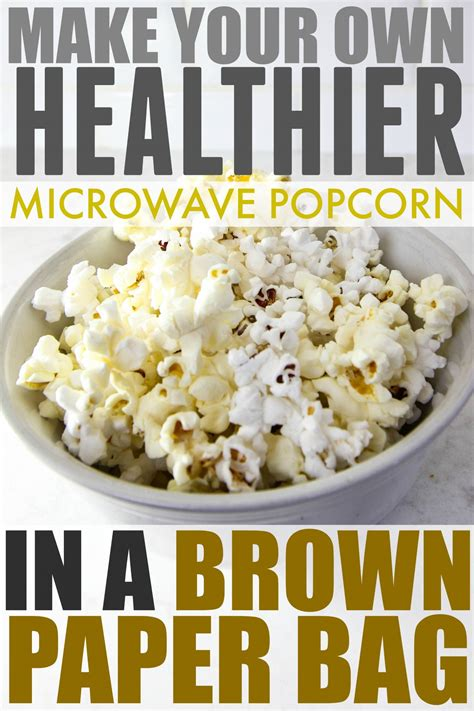 How To Make Microwave Popcorn In A Paper Bag - diy microwave popcorn in a brown paper bag the creek