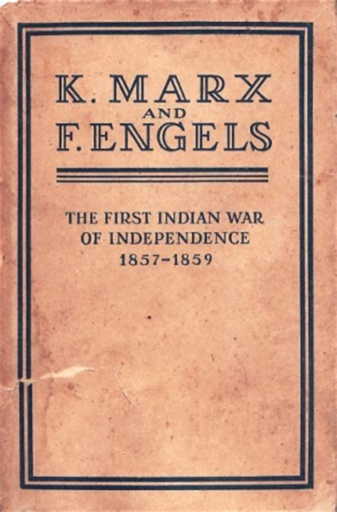 the war of independence books the indian war of independence 1857 1859 by karl