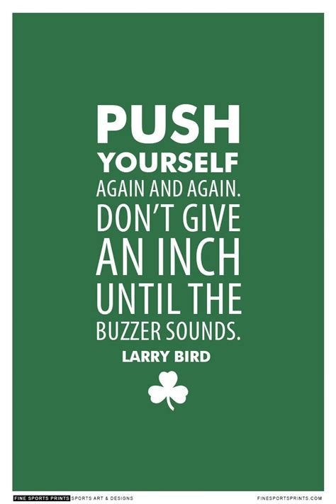 larry burns quotes quotehd quot larry bird quote on print see more at www finesportsprints com celtics sportsquote bird