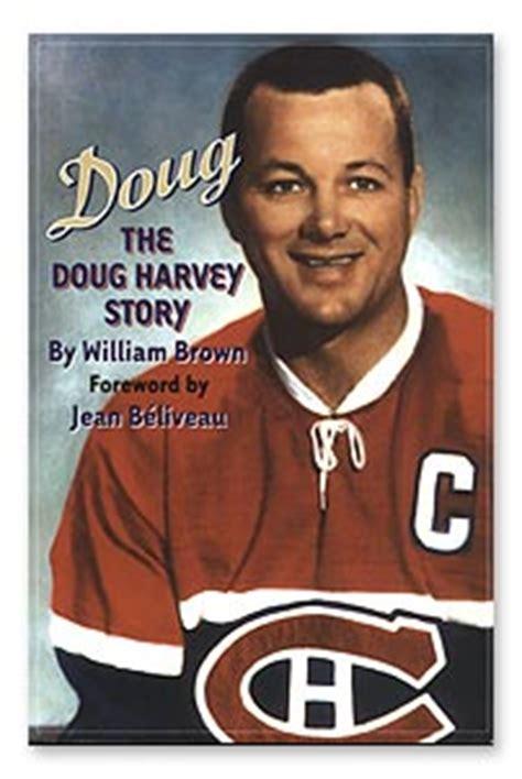 life after hockey ebook doug the doug harvey story william brown