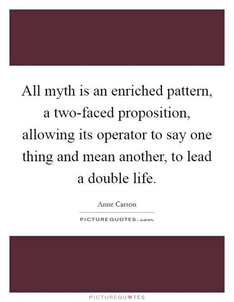 pattern another meaning all myth is an enriched pattern a two faced proposition