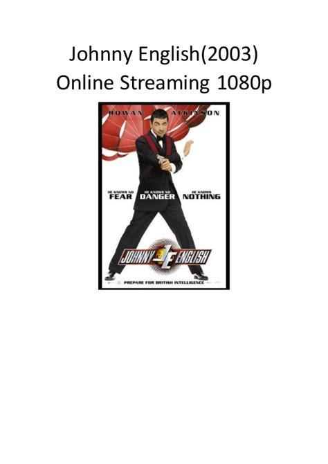 film komedi live stream johnny english 2003 online streaming 1080p film komedi