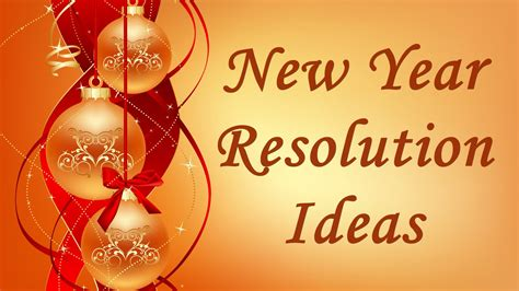 new year ideas motivational best new year resolutions ideas 2018 for