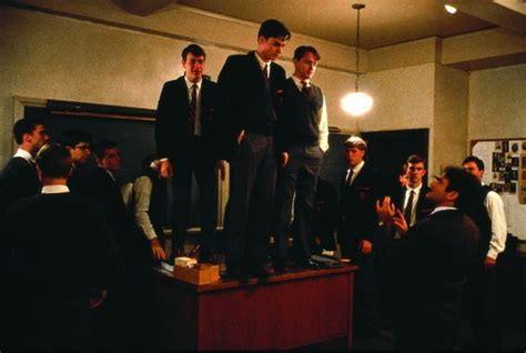 Dead Poets Society Is A Terrible Defense Of The Humanities Dead Poets Society Standing On Desks