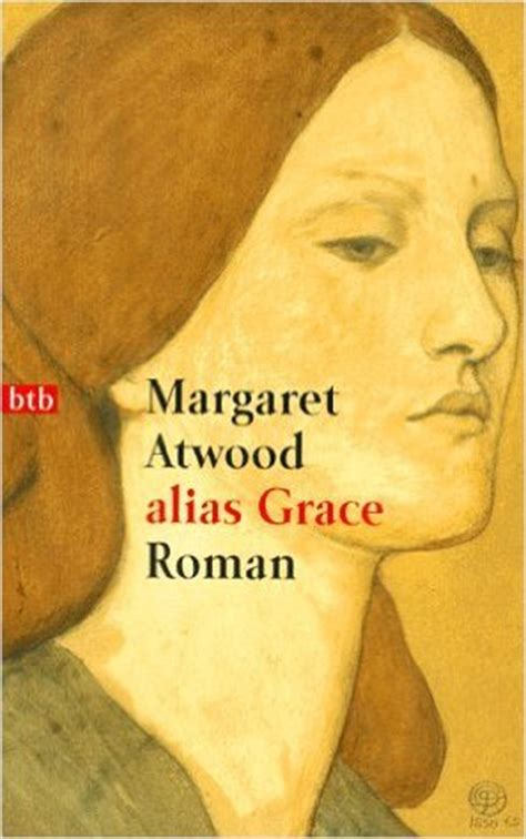alias grace books alias grace by margaret atwood reviews discussion