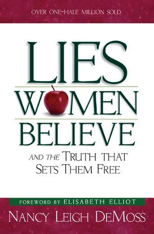 lies believe and the that sets them free books lies believe and the that sets them free by