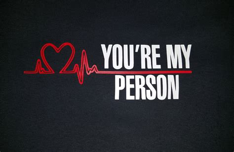 you re my person grey s a inspired t shirt by