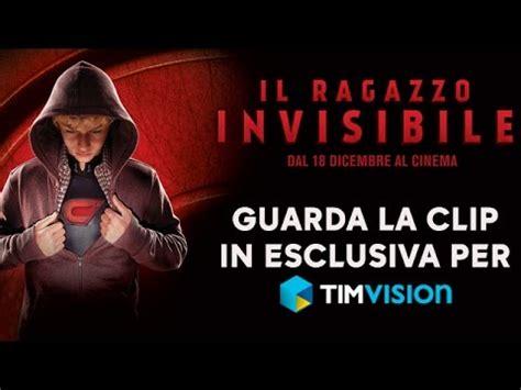 film gratis timvision il ragazzo invisibile clip esclusiva timvision youtube