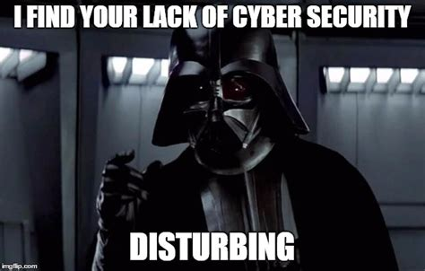 It Security Meme - the worst star wars cyber security mistakes trushield