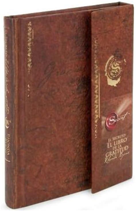 el secreto el libro de la gratitud the secret gratitude book by rhonda byrne 9781582702162