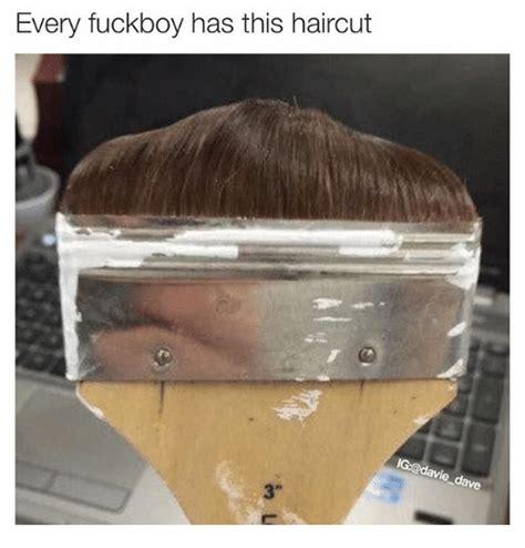 fuck boy haircut meme haircut memes on sizzle haircuts and your