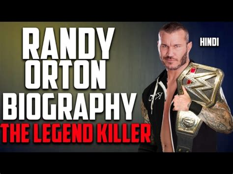 john cena biography in hindi hindi wwe randy orton s struggle story behind his