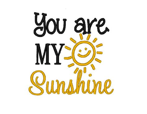 Embroidery Design You Are My Sunshine | you are my sunshine machine embroidery design digitized file